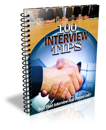 100 INTERVIEW TIPS THAT WILL GET YOU YOUR DREAM JOB