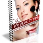 100 BEAUTY TIPS THAT WILL CHANGE YOUR LOOK FOR GOOD