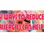 50 Ways plus to Reduce Allergies